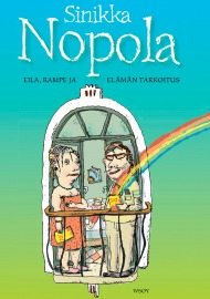 Eila, Rampe and the Meaning of Life