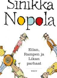 Eilan, Rampen ja Likan parhaat (WSOY 2014)