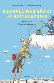 Rauhallinen Erkki ja hiutalepoika (Tammi 2013)