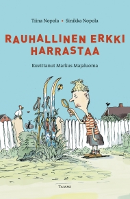 Rauhallinen Erkki harrastaa (Tammi 2010)