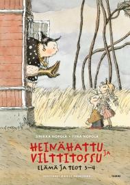 Heinähattu, Vilttitossu Elämä ja teot 3-4 (Tammi 2008)