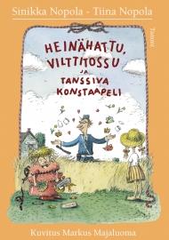 Heinähattu, Vilttitossu ja tanssiva konstaapeli (Tammi 2003)