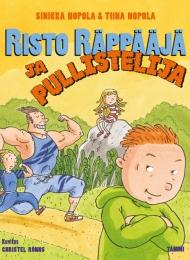 Risto Räppääjä ja pullistelija (Tammi 2016)