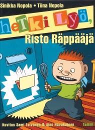 Hetki lyö, Risto Räppääjä (Tammi 1997)