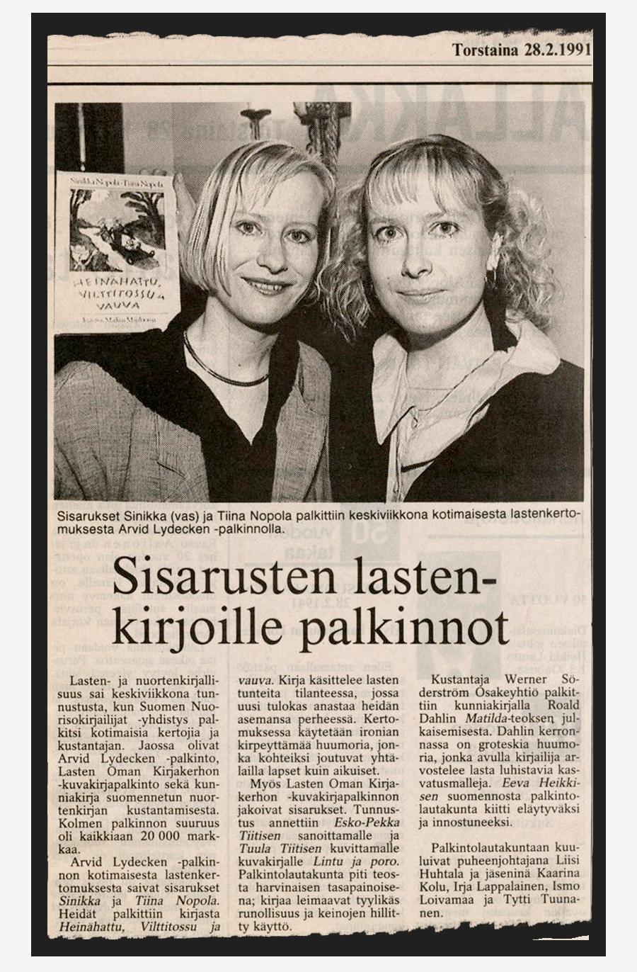 Arvid Lydecken -palkinto 1991 Sinikka Nopolalle ja Tiina Nopolalle teoksesta Heinähattu, Vilttitossu ja vauva