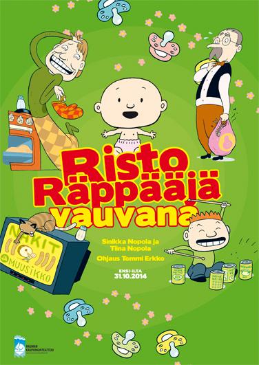 Risto Räppääjä vauvana Rauman Kaupunginteatterissa