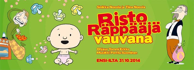 Risto Räppääjä vauvana Rauman Kaupunginteatterissa 31.10.2014