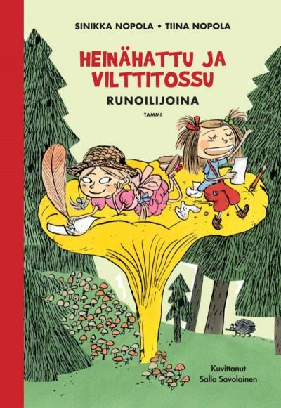 Heinähattu ja Vilttitossu runoilijoina ilmestynyt heinäkuussa 2015