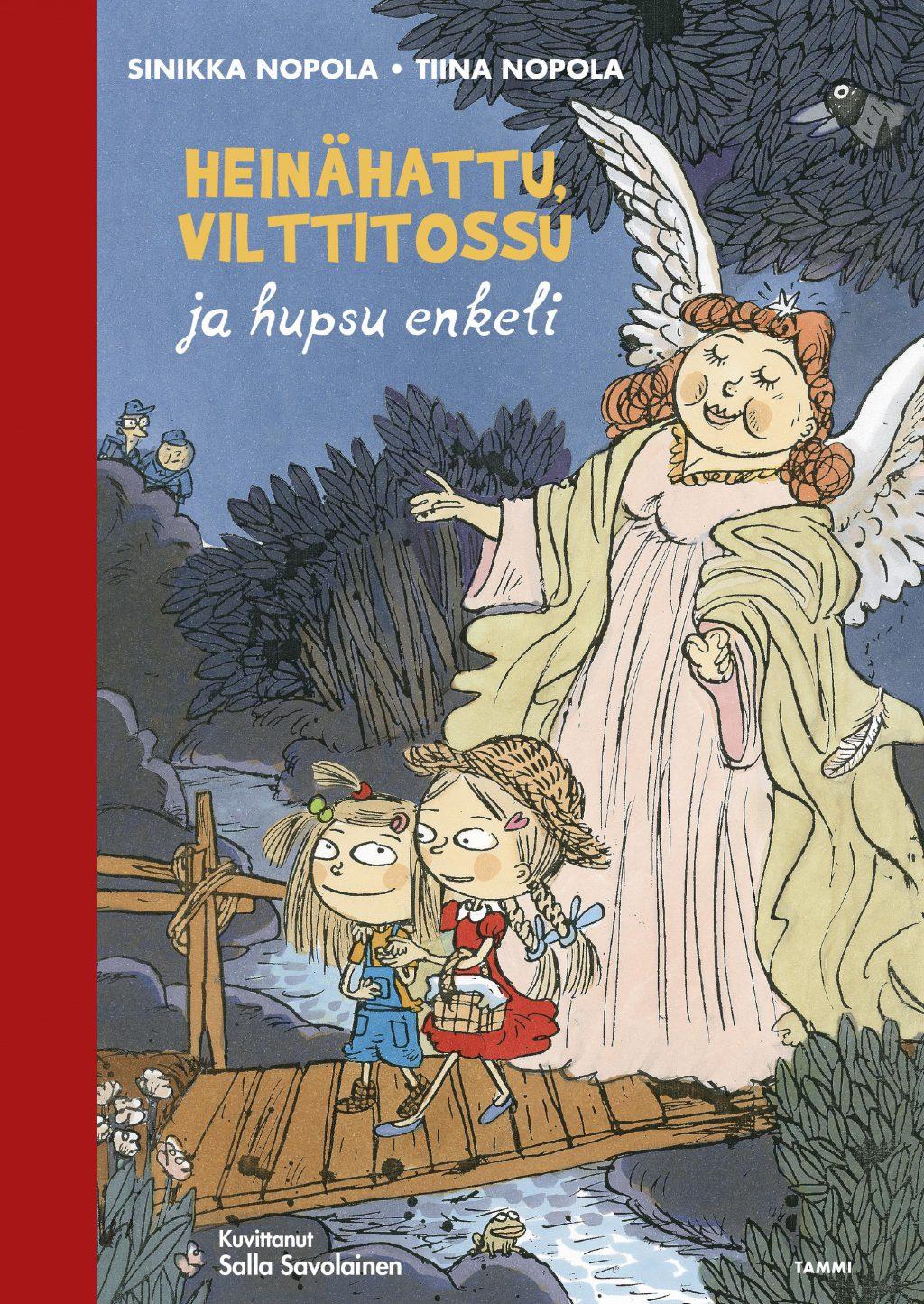Heinähattu, Vilttitossu ja hupsu enkeli